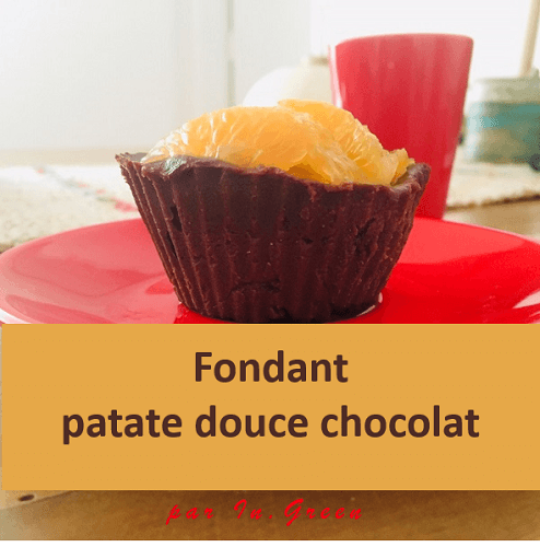 Fondant patate douce - chocolat | in-green.net