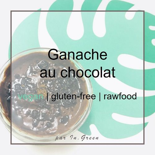 Ganache vegan au chocolat | in-green.net