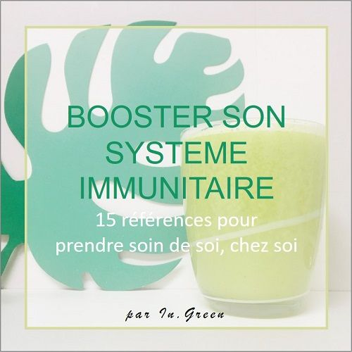 |in-green.net| Booster son système immunitaire