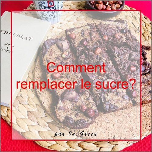 |in-green.net| Comment remplacer le sucre?